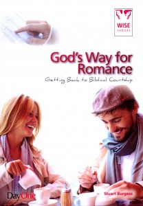 God's Way for Romance - Getting Back to Biblical Courtship